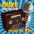/ Robillard, Duke – Calling All Blues!