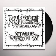 Lamontagne, Ray & The Pariah Dogs - God Willin\' & The Creek Don\'t Rise ( 2lp )