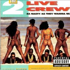 2 Live Crew - As Nasty As They Wanna Be (adv