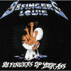 / 88 Fingers Louie - Up Your Ass
