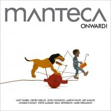 Manteca - Onward!