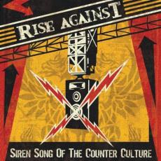 Rise Against - Siren Song Of The Counter Cult