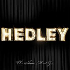 Hedley - Show Must Go
