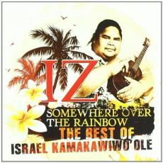 Kamakawiwoole, Israel - Somewhere Over The Rainbow: Best Of