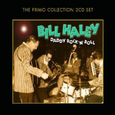 Haley, Bill - Daddy Rock N Roll (2 CD)