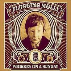 / Flogging Molly - Whiskey On A Sunday (w/Bonus D