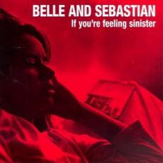 Belle And Sebastian - If You\'re Feeling Sinister