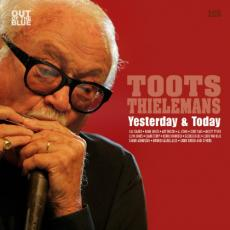 Thielemans Toots - Yesterday And Today