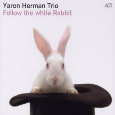 Herman Trio, Yaron - Follow The White Rabbit
