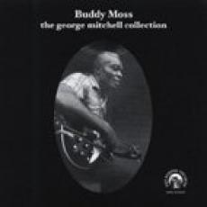 Moss, Buddy - George Mitchell Collection, The