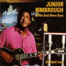 Kimbrough, Junior - All Night Long (180gr)