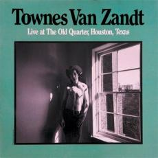 Van Zandt, Townes - Live At The Old Quarter, Houston, Texas (2cd)