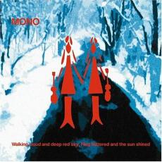 Mono – Walking Cloud And Deep Red Sky, Flag Fluttered And The Sun Shined (2lp)