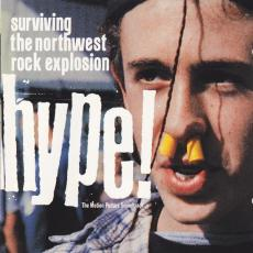 Various - Hype!: Surviving The Northwest Rock Explosion