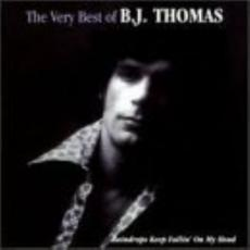 Thomas, B.J. - The Very Best Of B.J. Thomas: Raindrops Keep Fallin\' On My Head