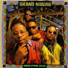 Brand Nubian - All For One