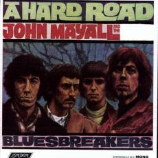 Mayall, John And The Bluesbreakers - A Hard Road (mono) (180g)