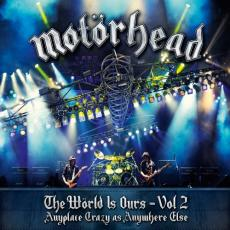 Motorhead - World Is Ours Vol. 2: Anyplace Crazy As Anywhere Else (dlx)