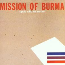 Mission Of Burma - Signals, Calls And Marches (deluxe)