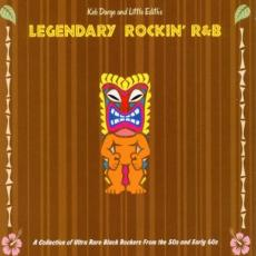 / Darge, Keb & Little Edith - Legendary Rockin\' R&b