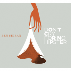 Sidran, Ben - Don\'t Cry For No Hipster