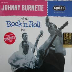 Burnette, Johnny & The Rock \'n\' Roll Trio - Johnny Burnette & The Rock \'n\' Roll Trio (180gr)