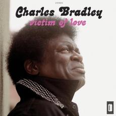 Bradley, Charles - Victim Of Love (180gr + Download)
