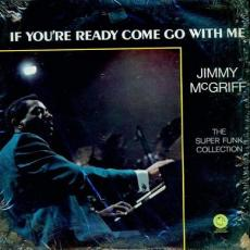Mcgriff, Jimmy - If You\'re Ready Come Go With Me