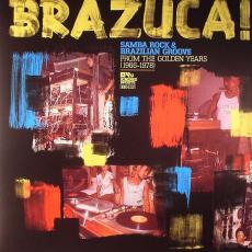 Various - Brazuca! - Samba Rock And Brazilian Groove From The Golden Years 1966-1978 (lp)