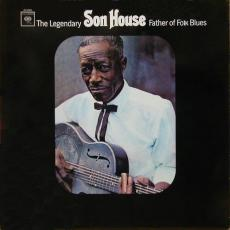 House, Son - Father Of Folk Blues (180gr)