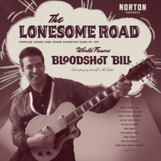 // Bloodshot Bill - The Lonesome Road