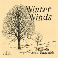 Hewitt, P. E. Jazz Ensemble - Winter Winds