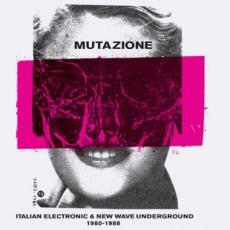 Various - Mutazione - Italian Electronic & New Wave Underground 1980-1988 (2cd)
