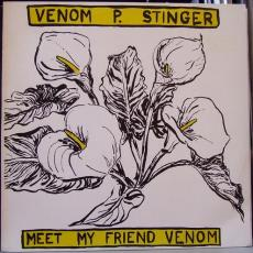 // Venom P. Stinger - Meet My Friend Venom