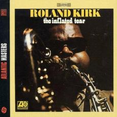 Kirk, Roland - The Inflated Tear