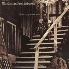 Mcdowell, Mississippi Fred - I Do Not Play No Rock \'n\' Roll (180gr)