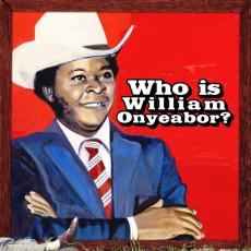 // Onyeabor, William - World Psychedelic Classics 5: Who Is William Onyeabor? (3lp 180gr)