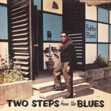 Bland, Bobby - Two Steps From The Blues