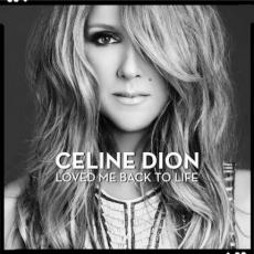 Dion, Celine - Loved Me Back To Life (deluxe)