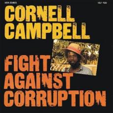 Campbell, Cornell - Fight Against Corruption (4 Bonus Tracks)