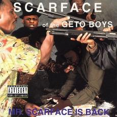 Scarface - Mr Scarface Is Back