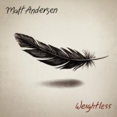 / Andersen, Matt - Weightless