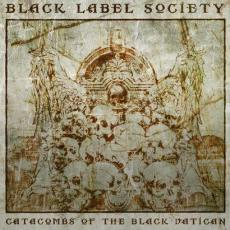 Black Label Society - Catacombs Of The Black Vatican (deluxe)