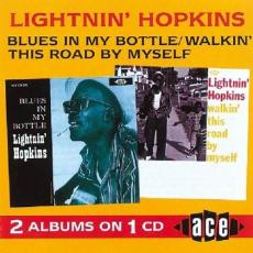 Hopkins, Lightnin\' - Blues In My Bottle / Walkin\' This Road By Myself