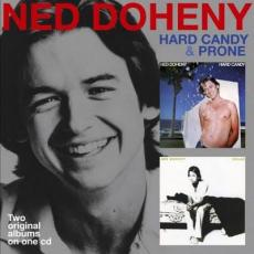 Doheny, Ned - Hard Candy / Prone (2 CD)