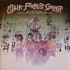 Stalk - Forrest Group (blue Oyster Cult) - St. Cecilia: Elektra Recordings