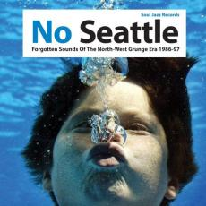 Various - No Seattle - Forgotten Sounds Of The Northwest Grunge Era 1986-97 (2cd)