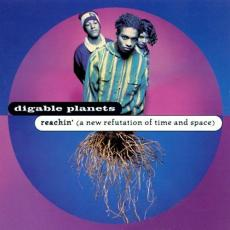 Digable Planets - Reachin\' ( A New Refutation Of Time And Space )