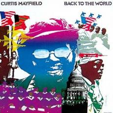 / Mayfield, Curtis - Back To The World