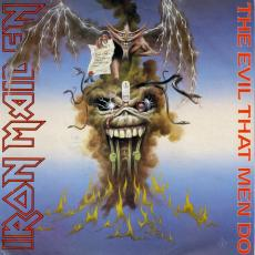 / Iron Maiden - Evil That Men Do